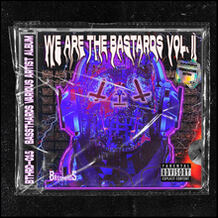 We Are The Bastards Vol. II Frenchcore Edition