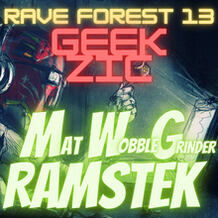 Rave Forest 13 Geek Zic